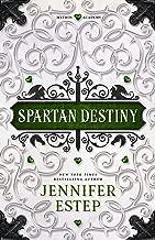 Spartan Destiny: A Mythos Academy Novel (Mythos Academy spinoff Book 3)