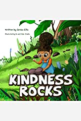 Kindness Rocks: A children's book about kindness, empathy and growth mindset (rock painting book for kids ) Kindle Edition