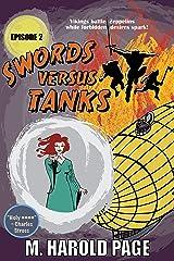 Vikings battle Zeppelins while forbidden desires spark! (Swords Versus Tanks Book 2) Kindle Edition