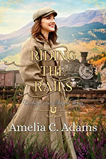 Riding the Rails (Cowboys and Angels Book 41)