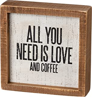Primitives by Kathy Inset Box Sign - All You Need is Love and Coffee