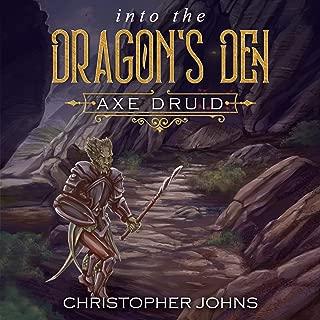 Into the Dragon's Den: Axe Druid, Book 2