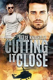 Cutting It Close (Code Of Honor Book 1)