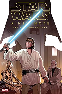 Star Wars: A New Hope - The 40th Anniversary (Star Wars (1977-1986))