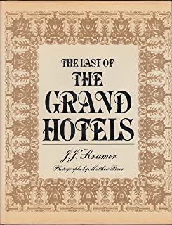 The Last of the Grand Hotels