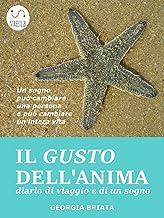 Il gusto dell'Anima (Italian Edition)