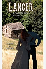 Lancer; Hero of the West : The El Paso Affair Kindle Edition