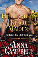 The Highlander's Rescued Maiden: The Lairds Most Likely Book 9