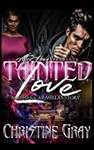 Tainted Love: Mateo and Carmella Story (Book Book 1)