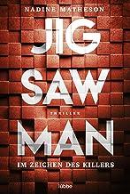 Jigsaw Man - Im Zeichen des Killers: Thriller (German Edition)
