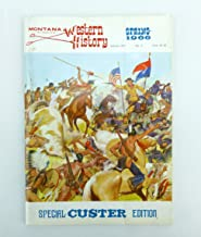 Montana a Magazine Of Western History: Spring 1966; Special Custer Edition