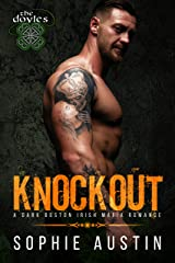 Knockout: A Dark Irish Mafia Romance (The Doyles Book 1) Kindle Edition