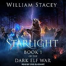 Starlight: The Dark Elf War, Book 1