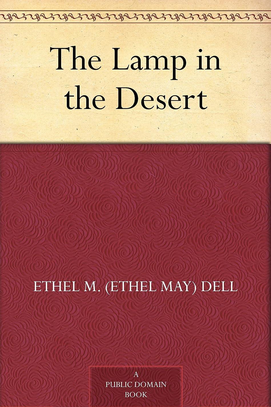 火薬ショッキング恨みThe Lamp in the Desert (English Edition)