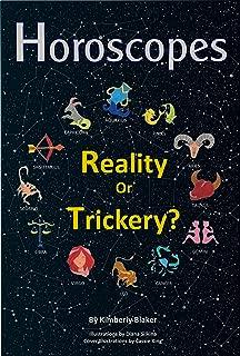 Horoscopes: Reality or Trickery?