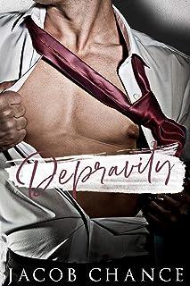 Depravity (King University Book 1)
