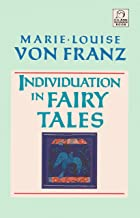 Individuation in Fairy Tales (C. G. Jung Foundation Books Series)