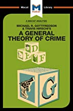 A General Theory of Crime (The Macat Library)
