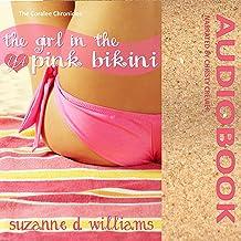 The Girl in the Pink Bikini: The Coralee Chronicles, Volume 1