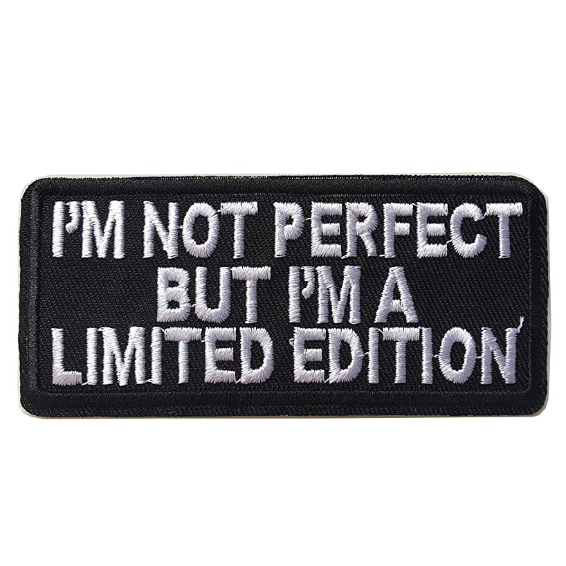 I'm Not Perfect But I'm A Limited Edition Embroidered Iron On Sew On Morale Funny Patch