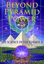 Beyond Pyramid Power - The Science of the Cosmos II (English Edition)