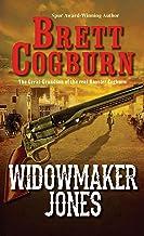 Widowmaker Jones (A Widowmaker Jones Western Book 1)