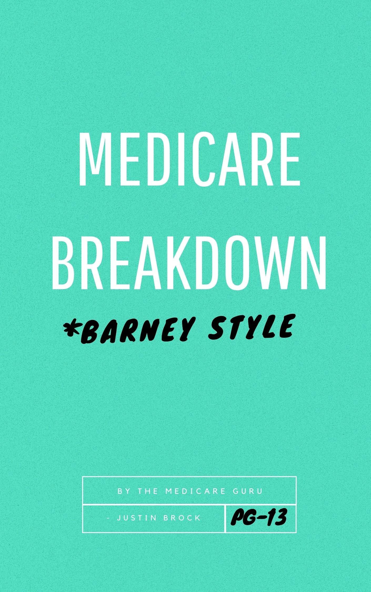 Medicare Broken Down Barney Style