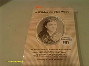 A Wilder in the West: The Story of Eliza Jane Wilder