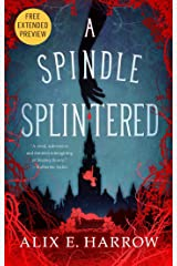 A Spindle Splintered Sneak Peek Kindle Edition