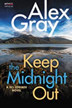 Keep The Midnight Out: A DCI Lorimer Novel (William Lorimer Book 12)
