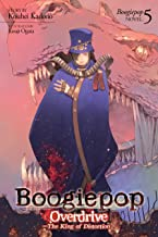 Boogiepop Overdrive: The King of Distortion (Light Novel 5) (Boogiepop (Light Novel))
