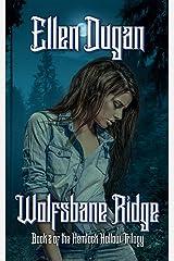 Wolfsbane Ridge (Hemlock Hollow, Book 2) Kindle Edition