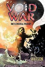 Void War: The Elemental Progeny (The Gatekeeper Trilogy Book 1)