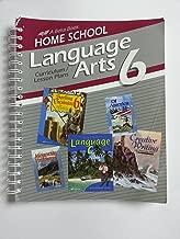 Language Arts 6 Curriculum/Lesson plans (A Beka Book Home School)