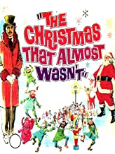 Christmas That Almost Wasn't