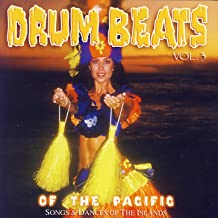 Drum Beats Of The Pacific Vol 3