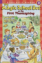 The Magic School Bus at the First Thanksgiving (Scholastic Reader, Level 2)