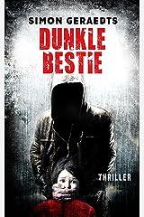 Dunkle Bestie: Thriller Kindle Ausgabe