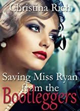 Saving Miss Ryan from the Bootleggers
