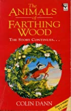 The Animals Of Farthing Wood: The Story Continues....