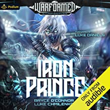 Iron Prince: Warformed: Stormweaver, Book 1
