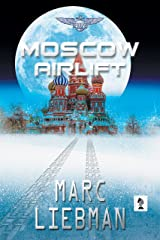 Moscow Airlift (Josh Haman Series Book 6) Kindle Edition