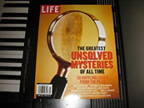 LIFE - The Greatest UNSOLVED MYSTERIES Of All Time - Special Edition. 2014.
