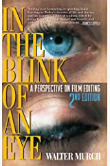 In the Blink of an Eye, 2nd Edition: A PerspectIve on Film Editing Kindle Edition