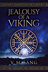Jealousy Of A Viking (A Family Through The Ages Book 2) Kindle Edition