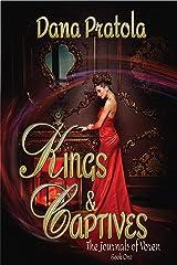 KINGS & CAPTIVES: The Journals of Voren, Book 1 Kindle Edition