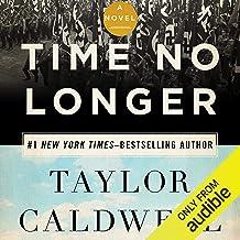 Time No Longer: A Novel