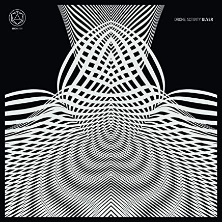 Ulver - Drone Activity 13.10.18 (2019) LEAK ALBUM