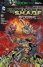 Frankenstein, Agent of SHADE (2011-) #13