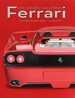Ferrari. Una Historia, Una Leyenda
